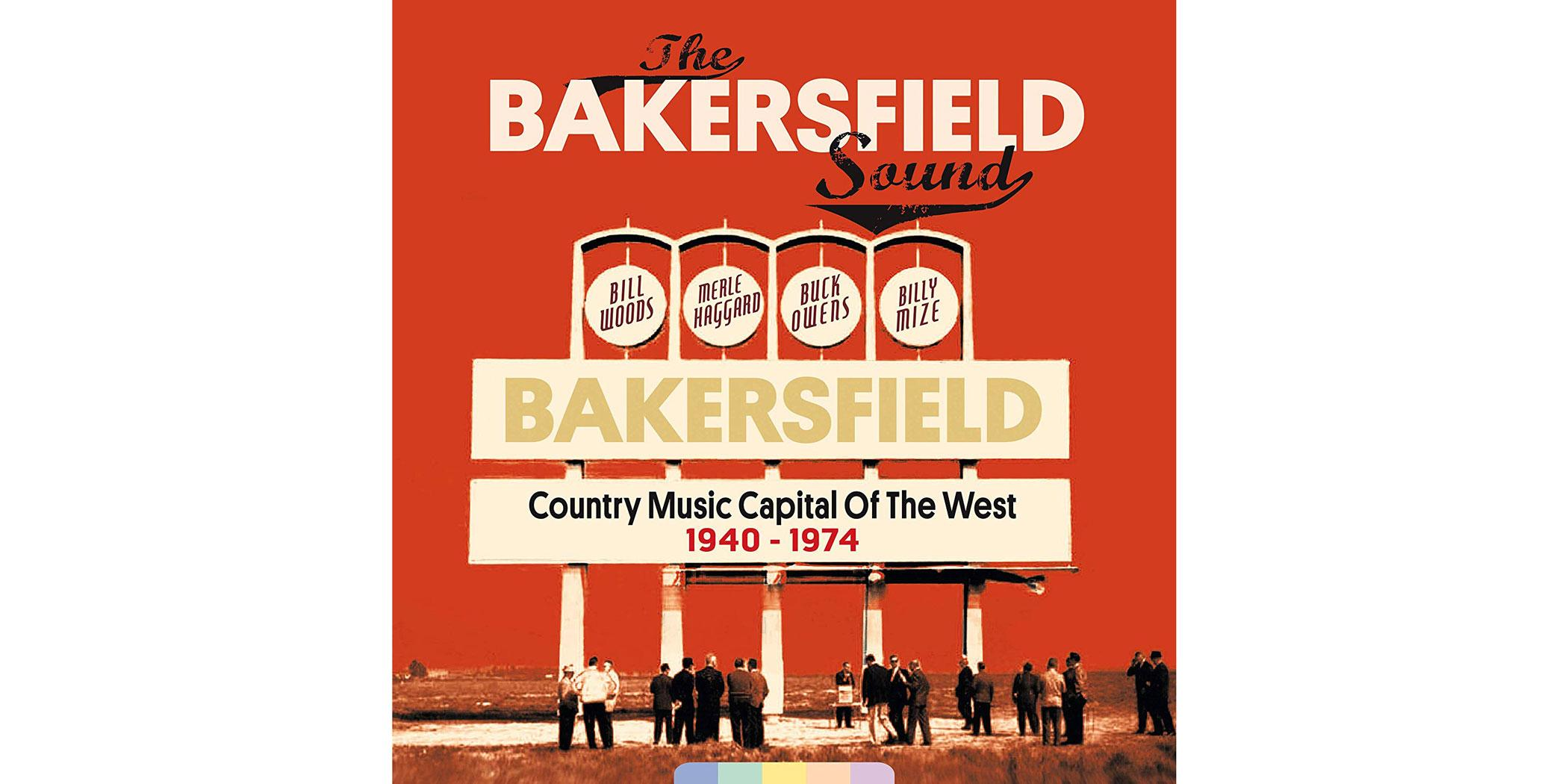 The Bakersfield Sound 1940–1974
