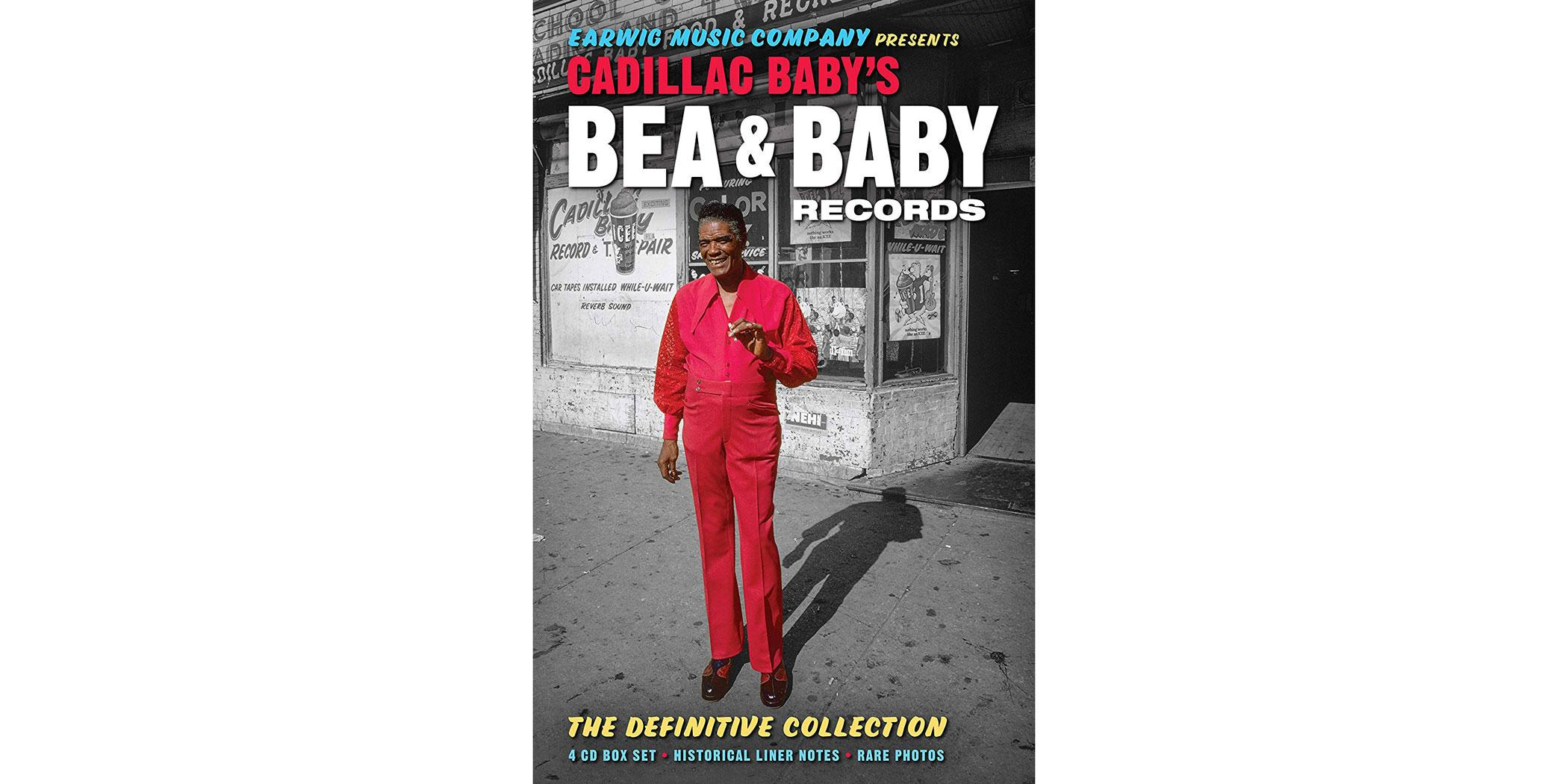 Cadillac Baby's Bea & Baby Records: The Definitive Collection