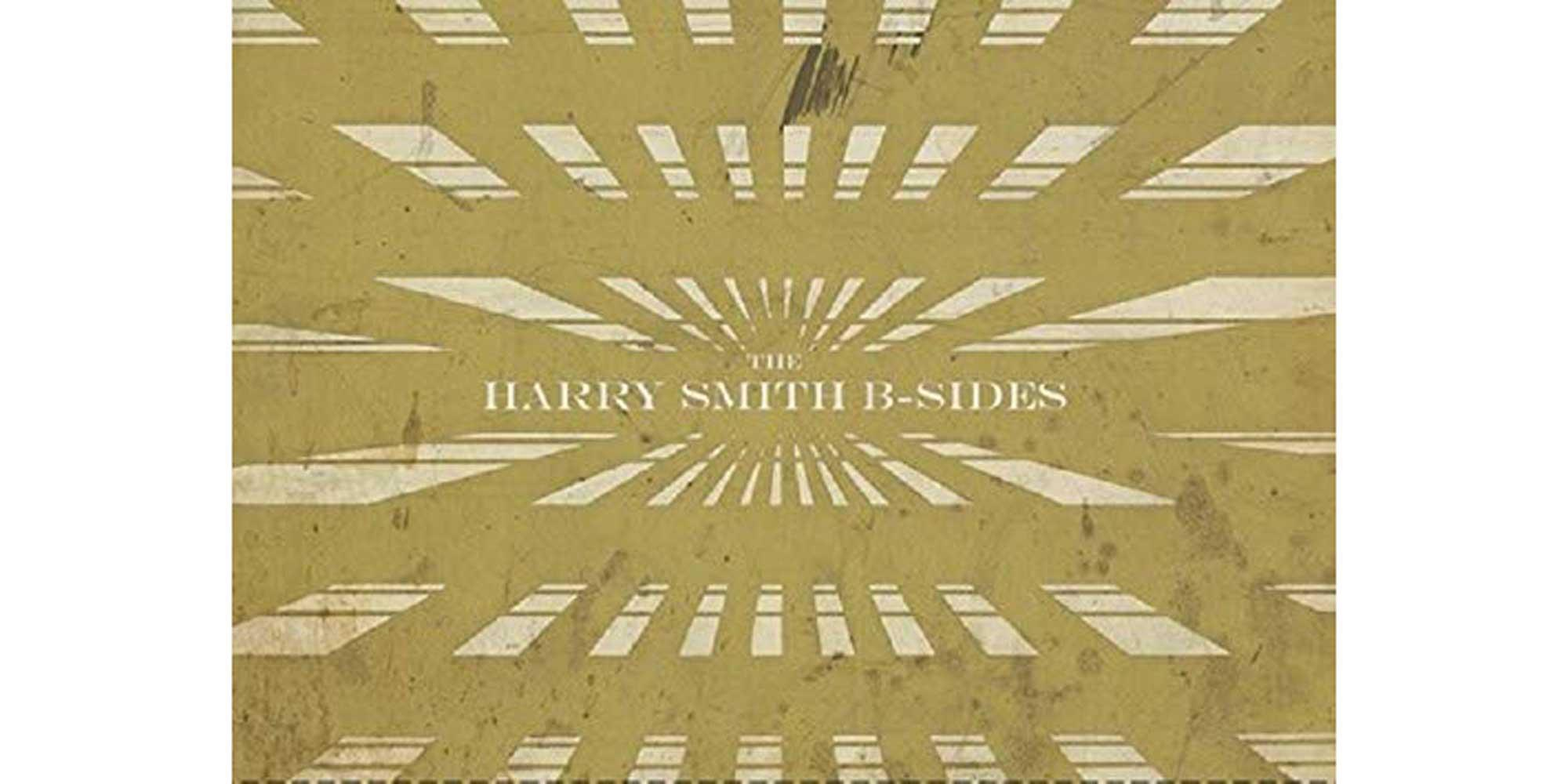 Various artists, The Harry Smith B-Sides