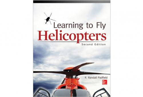 Learning to Fly Helicopters by R. Randall Padfield
